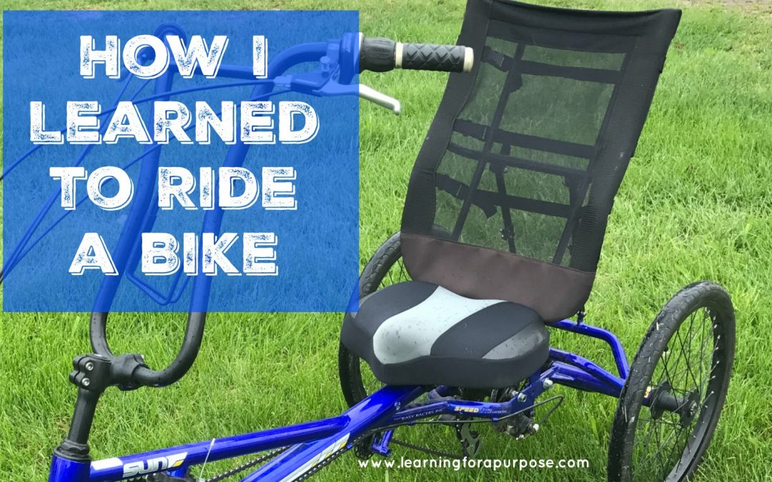 How I Learned to Ride a Bike on My Own!