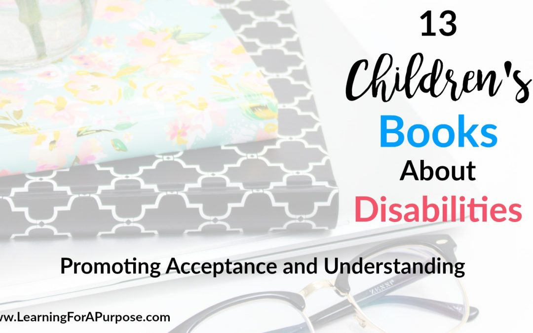 13 Children's Books About Disabilities