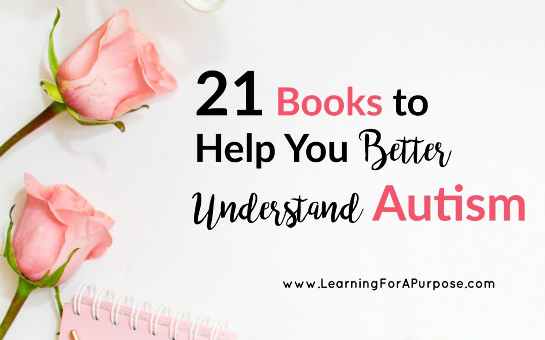 21 Books to Help you Better Understand Autism