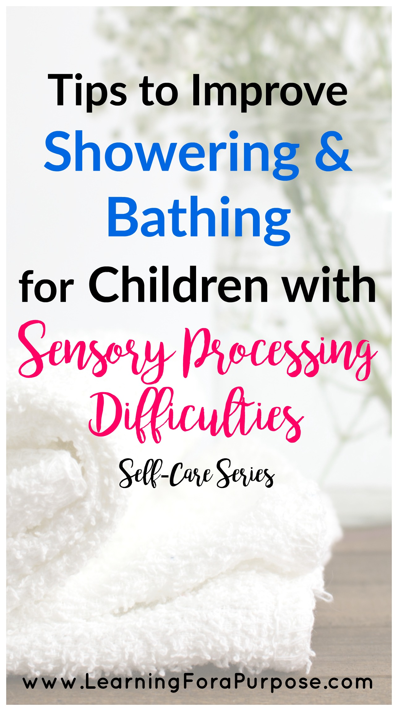 Showering and Bathing Tips for Children with Sensory Processing Difficulties