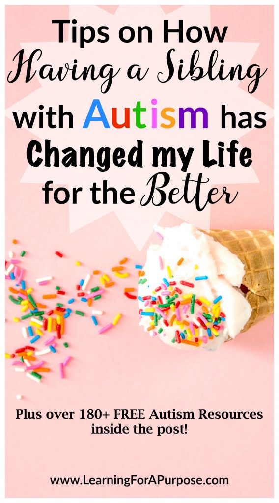 How having a sibling with autism has changed my life for the better