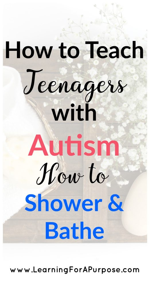 How to teach teenagers with autism how to shower and bathe