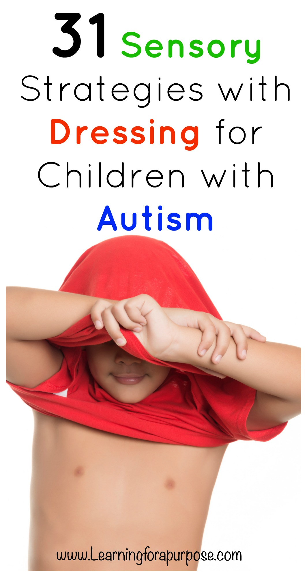31 Sensory Strategies with Dressing for Children with Autism #autism #dressing #selfcare