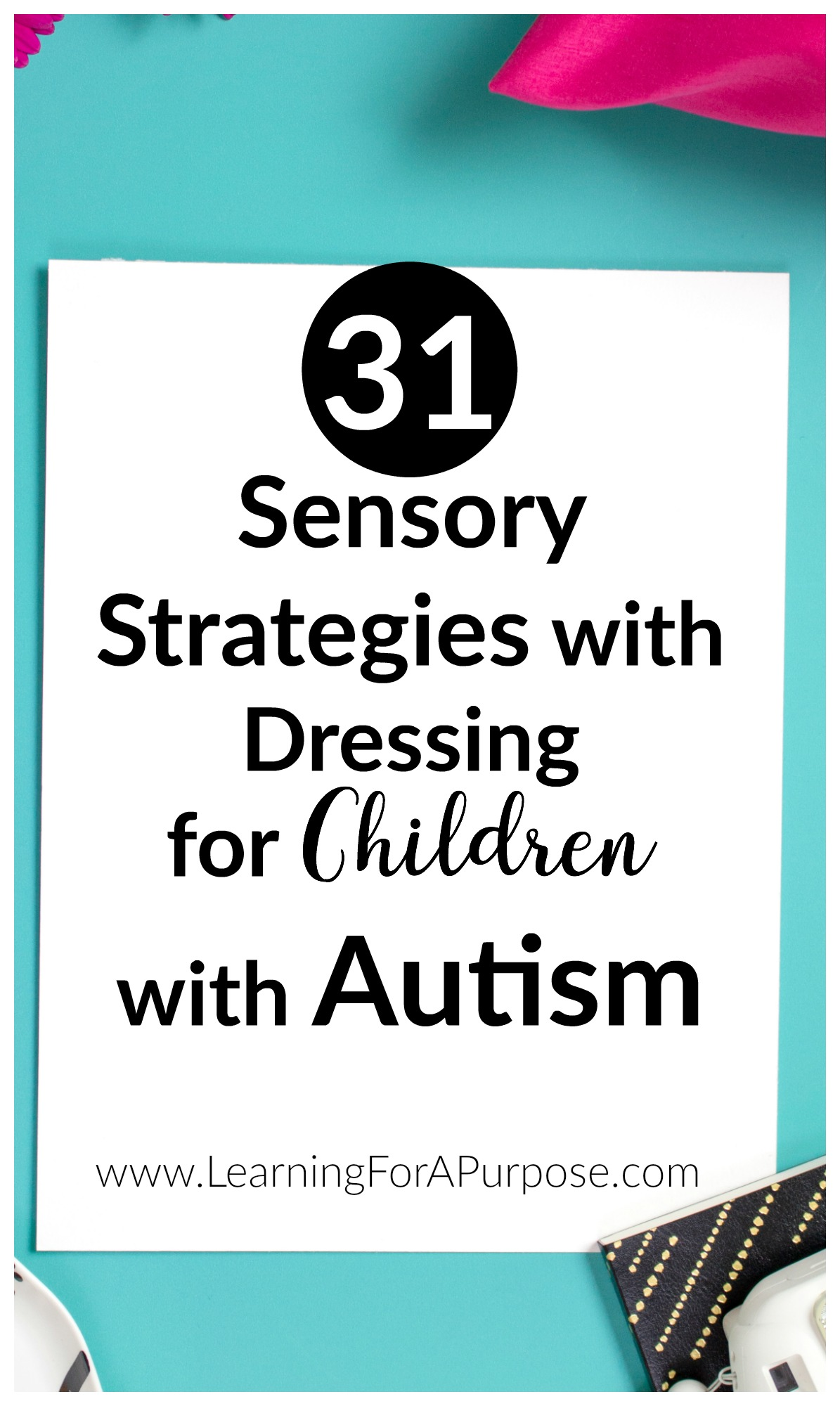 31 Sensory Strategies with Dressing for Children with Autism
