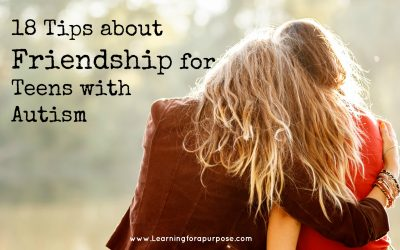 18 Tips about Friendship for Teens with Autism