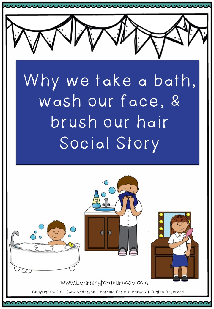 Why we bathe, wash our face, and brush our hair social story