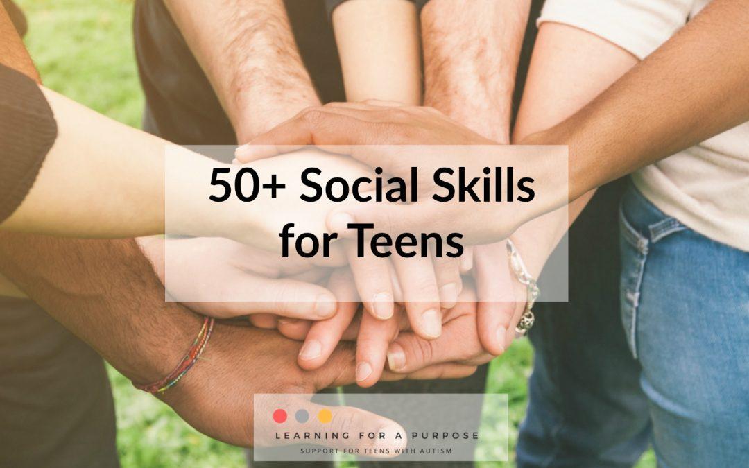 50 Social Skills for Teens