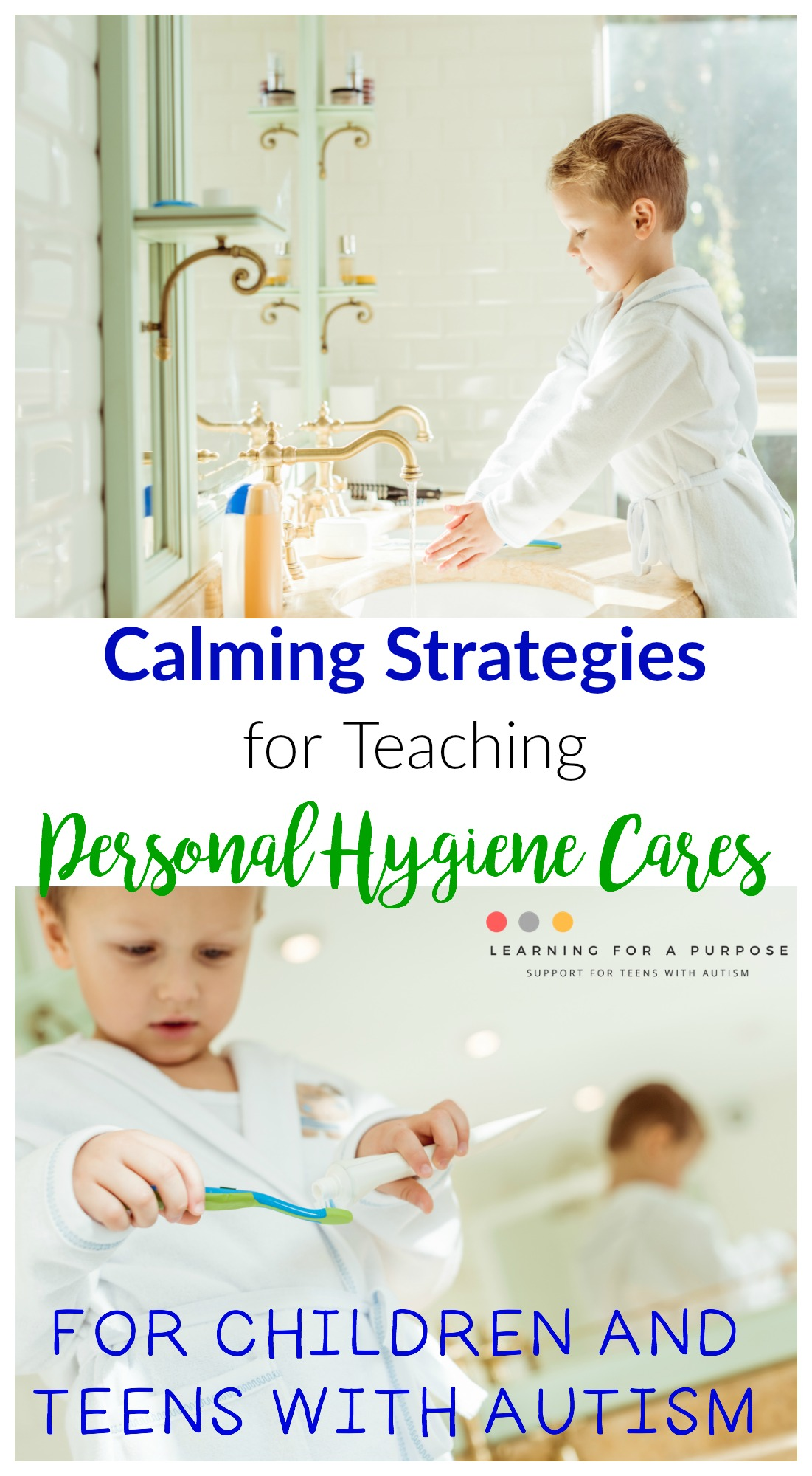 Calming Strategies for Teaching Personal Hygiene Cares #autism #personalhygiene #selfcare #learningforapurpose
