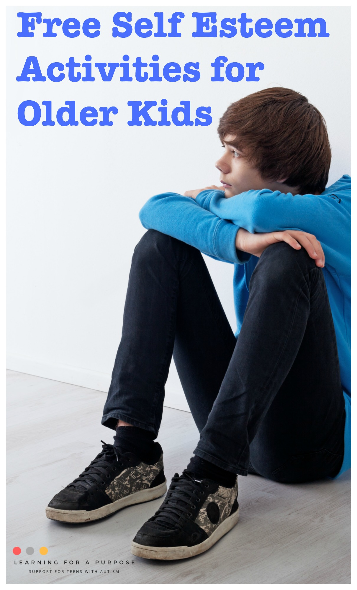 Free Self Esteem Activities for Older Kids #selfesteem #teens