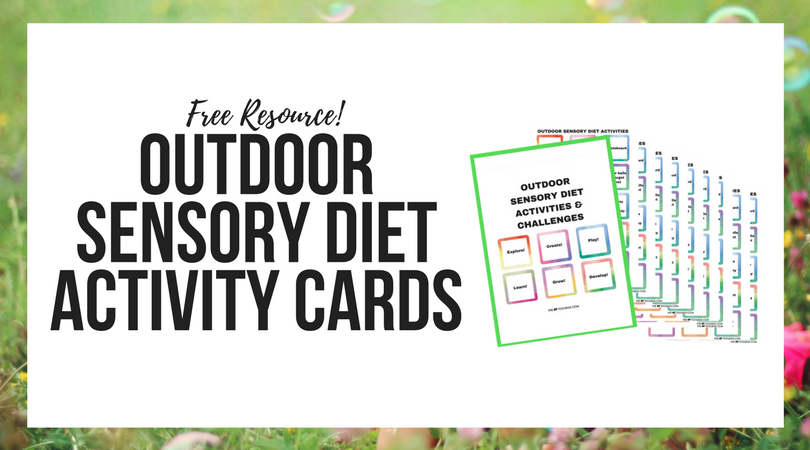 Awesome Outdoor Sensory Diet Cards!