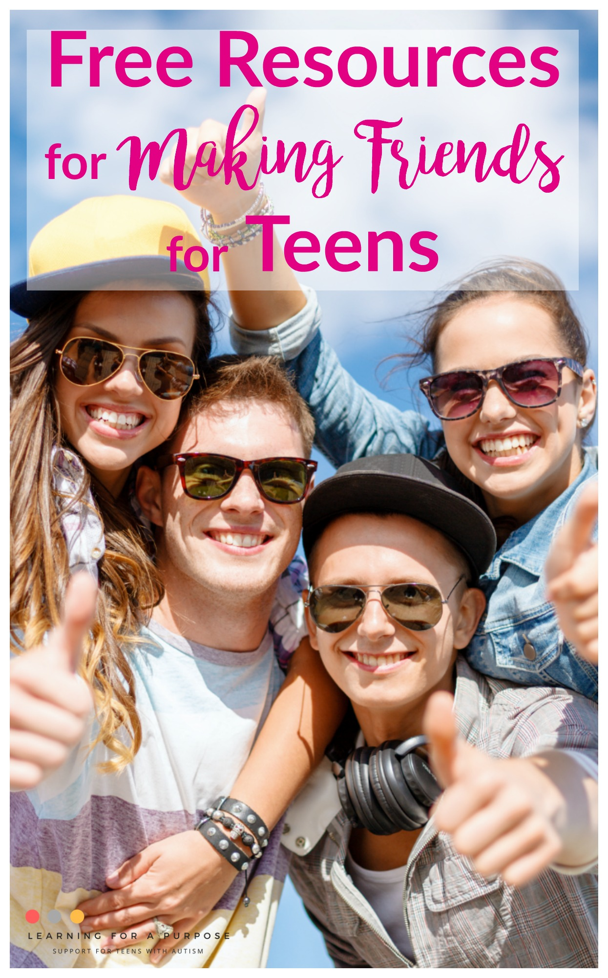 Free Resources for Making Friends for Teens #friendships