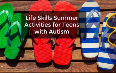 Life Skills Summer Activities for Teens with Autism