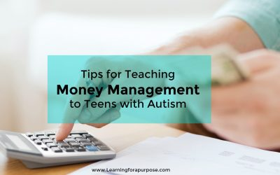 Tips for Teaching Money Management to Teens with Autism