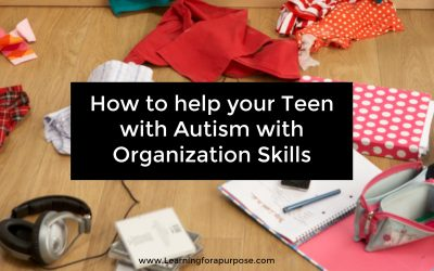 How to Help Teens with Autism with Organization Skills