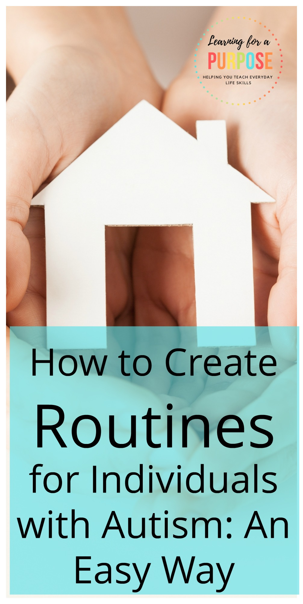 How to Create Routines for Individuals with Autism: An Easy Way